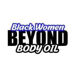 Body Oils  Black Women 6ct box